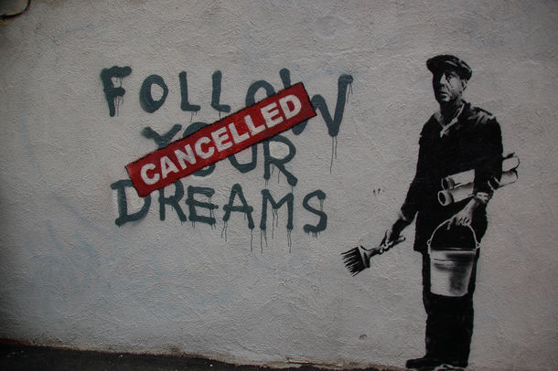 'Follow Your Dreams, Cancelled' street art piece by Banksy
